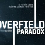 THE CLOVERFIELD PARADOX de Julius Onah [Critique V.O.D.]