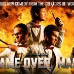 GAME OVER MAN !, les Workaholics dans une parodie de Die Hard sur Netflix [Actus S.VO.D.]