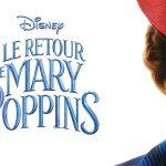 LE RETOUR DE MARY POPPINS, premier teaser officiel [Actus Ciné]