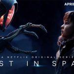 PERDUS DANS L'ESPACE – LOST IN SPACE, le remake de la série sur Netflix [Actus Séries TV]