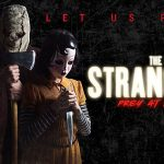 THE STRANGERS : PREY AT NIGHT, la suite de The Strangers au cinéma [Actus Ciné]