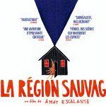 LA RÉGION SAUVAGE, sortie en Blu-Ray et DVD [Actus Blu-Ray et DVD]