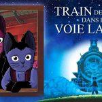 TRAIN DE NUIT DANS LA VOIE LACTEE, l'adaptation animée en Blu-Ray et DVD [Actus Blu-Ray et DVD]