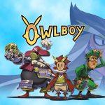 OWLBOY, maintenant disponible sur PS4 et Xbox One [Actus Jeux Vidéo]