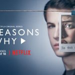 13 REASONS WHY, bande annonce finale de la seconde saison [Actus Séries TV]
