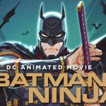 BATMAN NINJA, en steelbook Blu-Ray collector et DVD [Actus Blu-Ray et DVD]