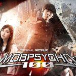 MOB PSYCHO 100, l'adaptation live du manga maintenant sur Netflix [Actus Séries TV]