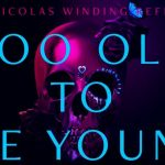 TOO OLD TO DIE YOUNG, Bande annonce de la série de Nicolas Winding Refn [Actus Séries TV]