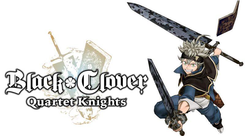 Black Clover : Quartet Knigths