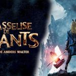 CHASSEUSE DE GÉANTS, sortie directe en Blu-Ray et DVD [Actus Blu-Ray et DVD]