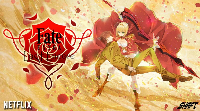 Fate/Extra : Last Encore