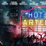HOTEL ARTEMIS de Drew Pearce [Critique Ciné]