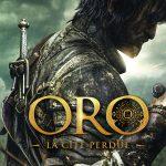 ORO : LA CITÉ PERDUE sortie directe en Blu-Ray et DVD [Actus Blu-Ray et DVD]