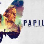 PAPILLON, seconde bande annonce du remake [Actus Ciné]