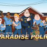 PARADISE POLICE, la nouvelle série des créateurs de Brickleberry sur Netflix [Actus Séries TV]