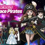 BODACIOUS SPACE PIRATES, l'intégrale de la série animée en Blu-Ray et DVD chez Kazé [Actus Blu-Ray et DVD]