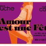 L'AMOUR EST UNE FÊTE, Guillaume Canet et Gilles Lellouche se lancent dans le porno [Actus Ciné]