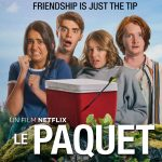 LE PAQUET, un teen movie déjanté sur Netflix [Actus Ciné]