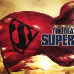 THE DEATH OF SUPERMAN – LA MORT DE SUPERMAN, le nouveau dessin animée DC Comics en Blu-Ray et DVD [Actus Blu-Ray et DVD]