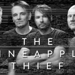 THE PINEAPPLE THIEF, nouvel album « Dissolution » à la fin août [Actus Rock Progressif]