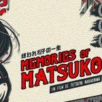 MEMORIES OF MATSUKO, sortie en combo collector Blu-Ray et DVD [Actus Blu-Ray et DVD]