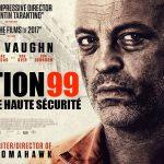SECTION 99, Vince Vaughn en taulard dans un direct to vidéo [Actus Blu-Ray et DVD]