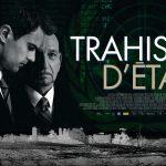 TRAHISON D'ÉTAT, un thriller géopolitique en Blu-Ray et DVD [Actus Blu-Ray et DVD]