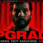UPGRADE de Leigh Whannell [Critique Blu-Ray]