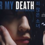 AFTER MY DEATH, un thriller coréen sur le suicide [Actus Ciné]