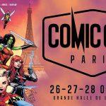 COMIC CON PARIS 2018, compte rendu du salon [Actus Geek]