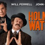 HOLMES AND WATSON, une parodie avec Will Ferrell et John C. Reilly [Actus Ciné]