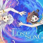 LOST SONG, le nouveau anime japonais de Netflix [Actus Séries TV]