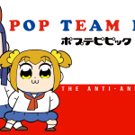 POP TEAM EPIC, l'anti-anime en Blu-Ray et DVD chez All The Anime [Actus Blu-Ray et DVD]