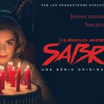 LES NOUVELLES AVENTURES DE SABRINA, le reboot du producteur de Riverdale sur Netflix [Actus Séries TV]