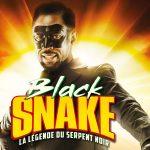 BLACK SNAKE, Thomas Ngijol en super héros dans son nouveau film [Actus Ciné]