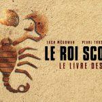 LE ROI SCORPION : LE LIVRE DES ÂMES, un nouvel épisode en DVD [Actus DVD]