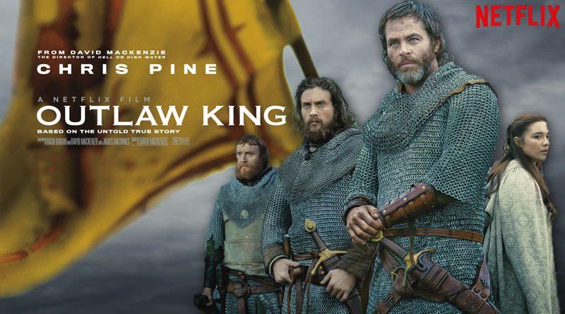 Outlaw King, Le Roi Hors-La-Loi