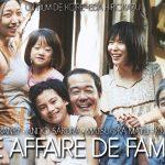 UNE AFFAIRE DE FAMILLE, la palme d'or 2018 au cinéma en décembre [Actus Ciné]
