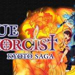 BLUE EXORCIST KYOTO SAGA, l'intégrale en Blu-Ray et DVD collector chez Kazé [Actus Blu-Ray et DVD]