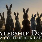 LA COLLINE AUX LAPINS, nouvelle adaptation de Watership Down sur Netflix [Actus Séries TV]