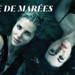 TIDELANDS – TERRE DE MAREES, la série fantastique australienne en exclu sur Netflix [Actus Séries TV]