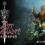 THE LAST REMNANT REMASTERED, le R.P.G. de Square Enix enfin sur PS4 [Actus Jeux Vidéo]