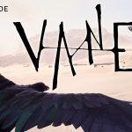 VANE, un nouveau jeu pour les fans de Team Ico [Actus Jeux Vidéo]