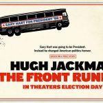 THE FRONT RUNNER, Hugh Jackman dans le nouveau Jason Reitman [Actus Ciné]