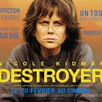 DESTROYER, Nicole Kidman métamorphosée [Actus Ciné]