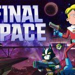 FINAL SPACE, la série animée déjantée maintenant sur Netflix [Actus Série TV]