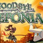 GOODBYE DEPONIA, le troisième épisode maintenant sur PS4 et Xbox One [Actus Jeux Vidéo]