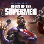 REIGN OF THE SUPERMEN, le nouveau dessin animé DC Comics en Blu-Ray et DVD [Actus Blu-Ray et DVD]