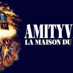 AMITYVILLE, la trilogie culte en coffret collector Blu-Ray et DVD [Actus Blu-Ray et DVD]
