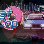 BEAT COP, maintenant disponible sur PS4, Xbox One et Switch [Actus Jeux Vidéo]